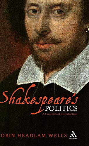 9780826493057: Shakespeare's Politics: A Contextual Introduction