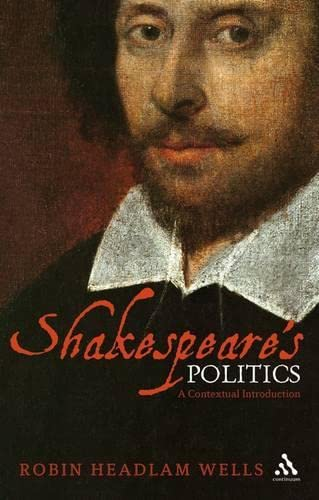 9780826493064: Shakespeare's Politics: A Contextual Introduction