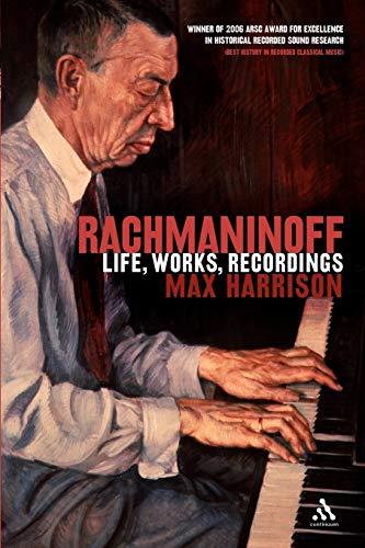 9780826493125: Rachmaninoff: Life, Works, Recordings