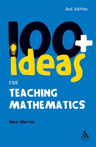9780826493187: 100+ Ideas for Teaching Mathematics (100 Ideas for Teachers)