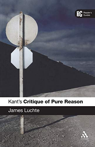 9780826493224: Kant's Critique of Pure Reason: A Reader's Guide