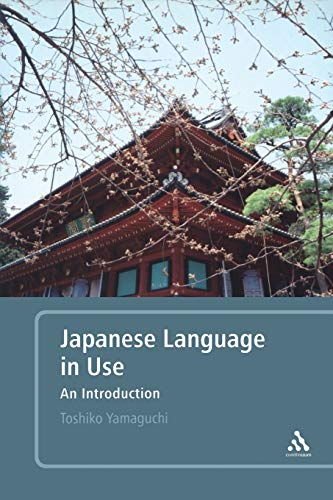 9780826493521: Japanese Language in Use: An Introduction