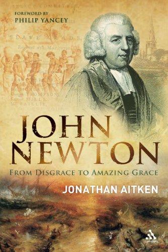 9780826493835: John Newton: From Disgrace to Amazing Grace
