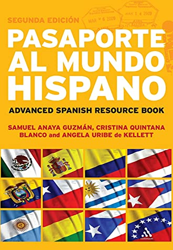 9780826493866: Pasaporte al Mundo Hispano: Segunda Edición: Advanced Spanish Resource Book