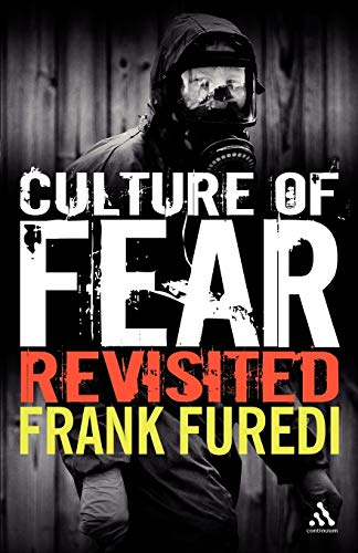 9780826493958: Culture of Fear Revisited: Risk-taking and the Morality of Low Expectation