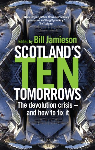 9780826494009: Scotland's 10 Tomorrows: The Devolution Crisis - and How to Beat It (New Century)