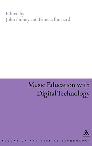 9780826494146: Music Education with Digital Technology (Education and Digital Technology)