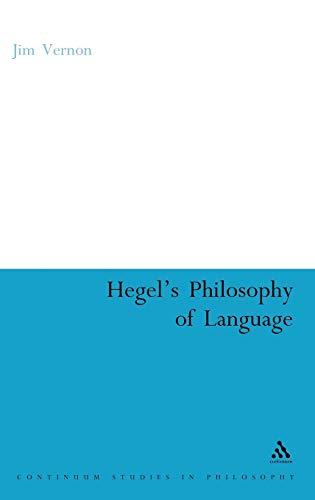 9780826494382: Hegel's Philosophy of Language