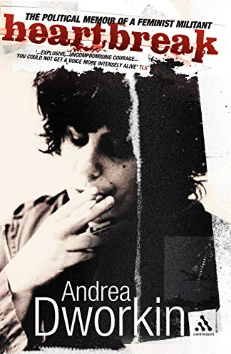9780826494429: Heartbreak: The Political Memoir of a Feminist Militant