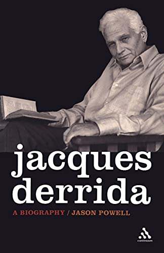 Jacques Derrida : a biography.: Powell, Jason.
