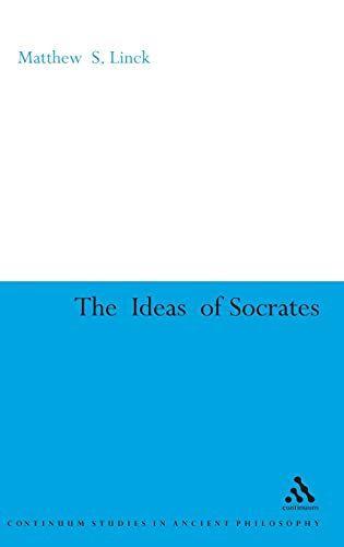 The ideas of Socrates.: Linck, Matthew S.