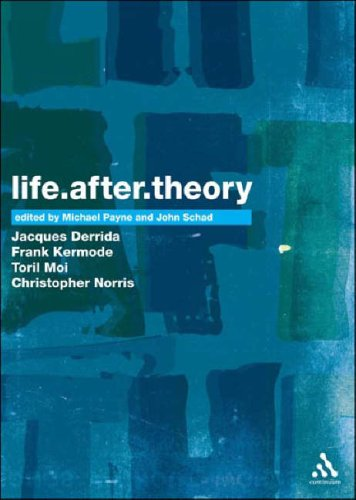 9780826494726: Life.After.Theory: Jacques Derrida, Frank Kermode, Toril Moi and Christopher Norris