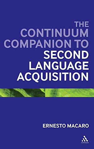 9780826495068: The Continuum Companion to Second Language Acquisition (Bloomsbury Companions)