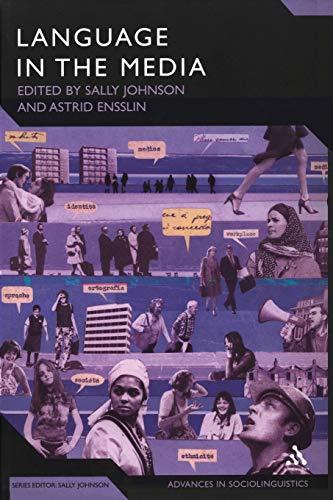 9780826495495: Language in the Media: Representations, Identities, Ideologies (Advances in Sociolinguistics)