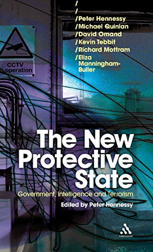 9780826496140: New Protective State: Government, Intelligence and Terrorism