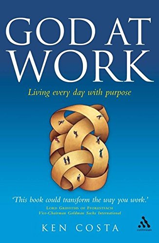 9780826496355: God at Work: Living Every Day with Purpose