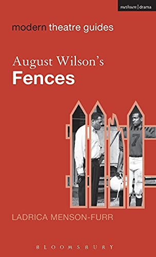 9780826496478: August Wilson's Fences (Modern Theatre Guides)