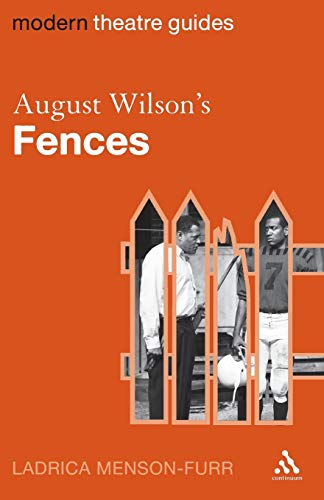 9780826496485: August Wilson's Fences (Modern Theatre Guides)