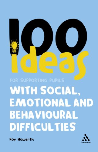 9780826496614: 100 Ideas for Supporting Pupils with Social, Emotional and Behavioural Difficulties (Continuum One Hundreds)