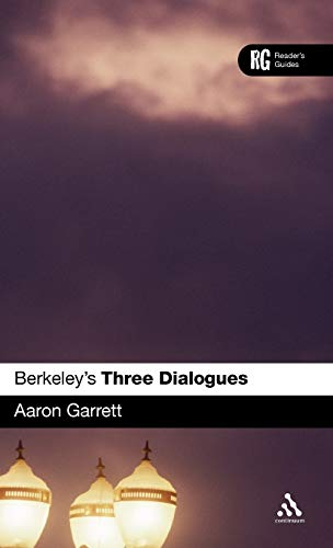 Berkeley's Three dialogues : a reader's guide.: Garrett, Aaron.