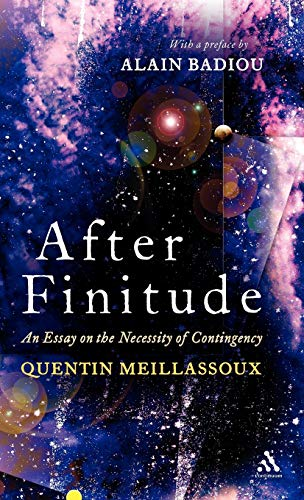 9780826496744: After Finitude: An Essay on the Necessity of Contingency