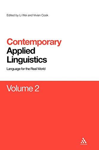 9780826496812: Contemporary Applied Linguistics Volume 2: Volume Two Linguistics for the Real World (Contemporary Studies in Linguistics)