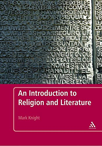 9780826497024: An Introduction to Religion and Literature