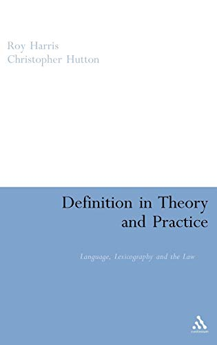 9780826497055: Definition in Theory and Practice: Language, Lexicography and the Law