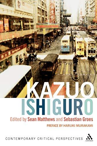 9780826497246: Kazuo Ishiguro: Contemporary Critical Perspectives (Continuum Critical Perspectives)