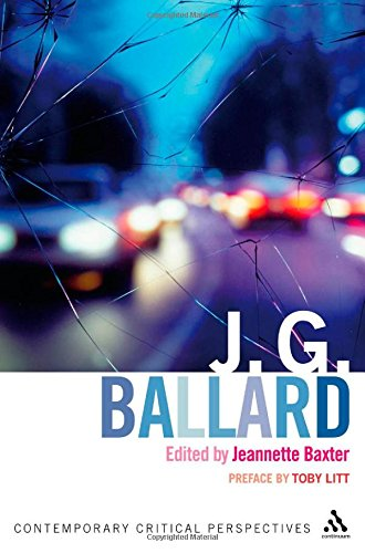9780826497253: J.G.Ballard: Contemporary Critical Perspectives (Continuum Critical Perspectives)