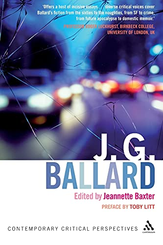 9780826497260: J. G. Ballard: Contemporary Critical Perspectives (Continuum Critical Perspectives)