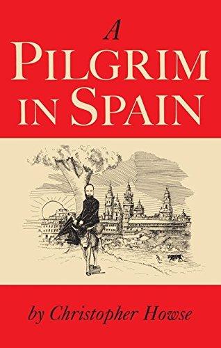 9780826497697: A Pilgrim in Spain