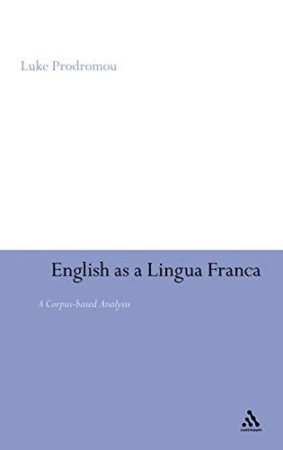 9780826497758: English as a Lingua Franca: A Corpus-based Analysis