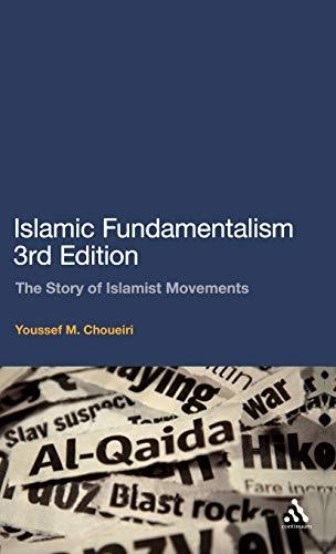 9780826498007: Islamic Fundamentalism: The Story of Islamist Movements