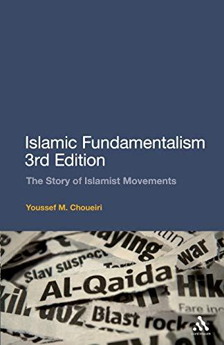 9780826498014: Islamic Fundamentalism: The Story of Islamist Movements
