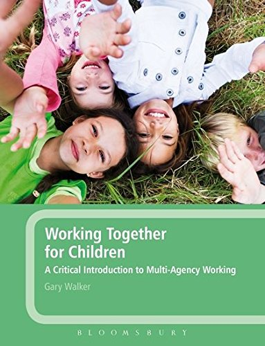 9780826498175: Working Together for Children: A Critical Introduction To Multi-Agency Working