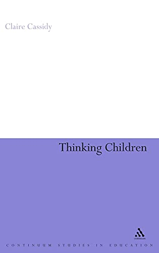 9780826498182: Thinking Children: The concept of 'child' from a philosophical perspective