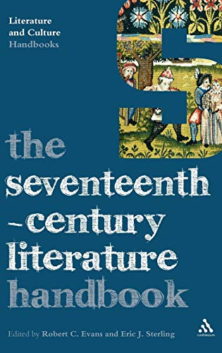 9780826498496: The Seventeenth-Century Literature Handbook (Literature and Culture Handbooks)