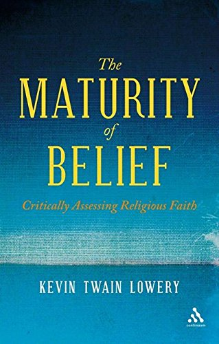9780826498540: Maturity of Belief: Critically Assessing Religious Faith