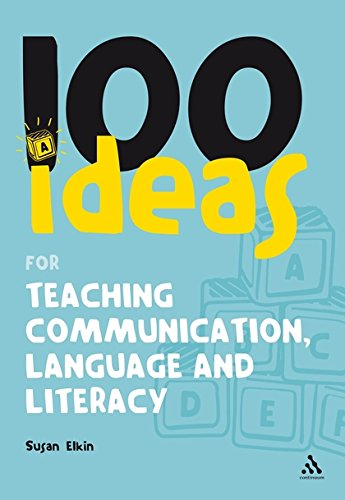 9780826498694: 100 Ideas for Teaching Communication, Language and Literacy (100 Ideas for the Early Years)