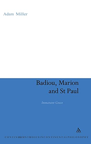 9780826498700: Badiou, Marion and St Paul: Immanent Grace