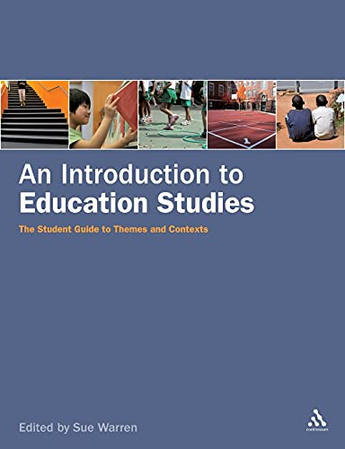 Introduction to Education Studies: The Student Guide to Themes and Contexts