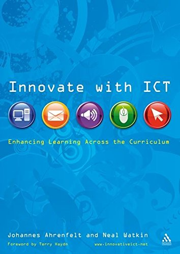 9780826499219: Innovate with ICT: Enhancing Learning Across the Curriculum