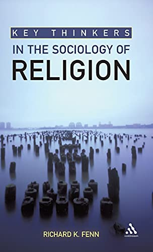 9780826499417: Key Thinkers in the Sociology of Religion