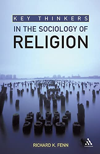 9780826499424: Key Thinkers in the Sociology of Religion