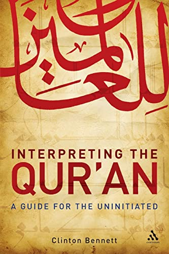 9780826499448: Interpreting the Qur'an: A Guide for the Uninitiated