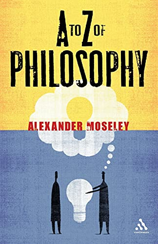 9780826499486: A to Z of Philosophy