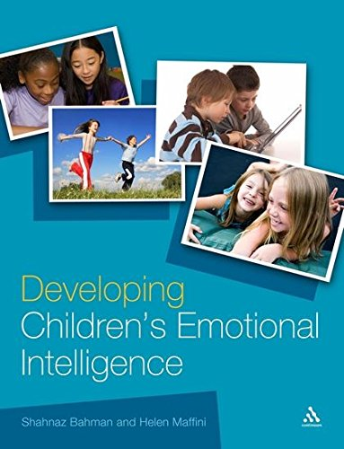 Developing Children's Emotional Intelligence (Continuum Education): Shahnaz Bahman; Helen ...