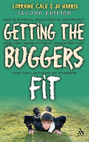 9780826499790: Getting the Buggers Fit 2nd Edition
