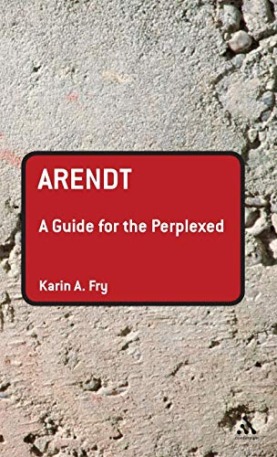 9780826499851: Arendt: A Guide for the Perplexed (Guides for the Perplexed)